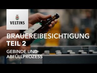 VELTINS Brauereibesichtigung Teil 2 – Gebinde und Abfüllprozess