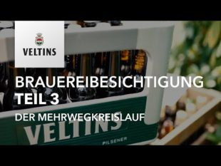 VELTINS Brauereibesichtigung Teil 3 – Nachhaltigkeit und Mehrwegkreislauf